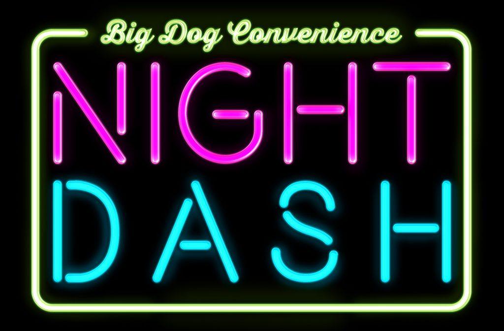 Big Dog Nigth Dash